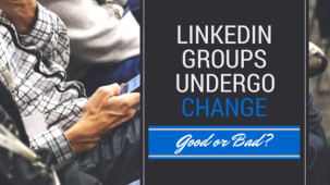 Changes in Linkedin Groups – What Could It Mean