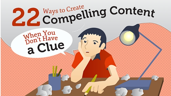 Perfect Infographic for bloggers: 22 Ways to create compelling topics