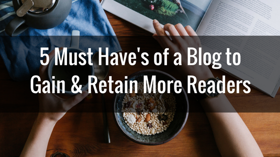 5 Easy Tweaks to Attract & Retain More Readers to Your Blog