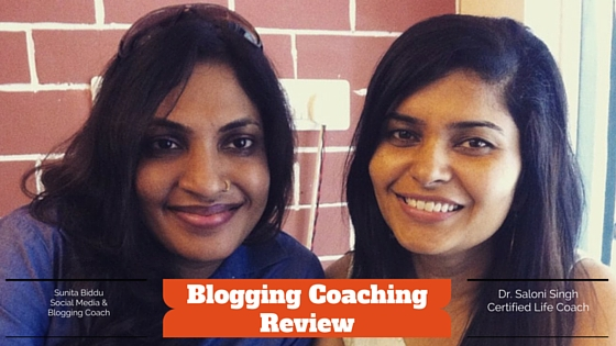 Customer Review – Dr. Saloni Singh For Blogging Coaching