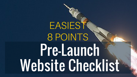 8 Unavoidable Factors Checklist Before Your Website Launch
