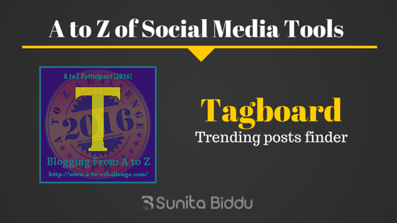 T for Tagboard – Free Social Media Tools List For #AtoZchallenge