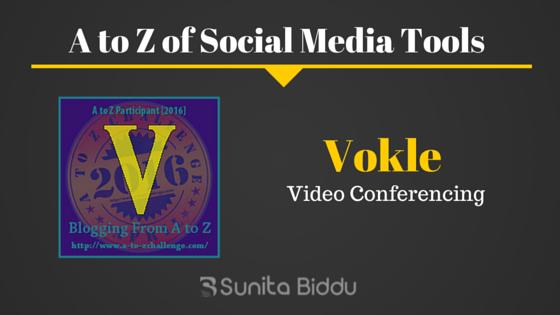 V for Vokle – Free Social Media Tools List For #AtoZchallenge