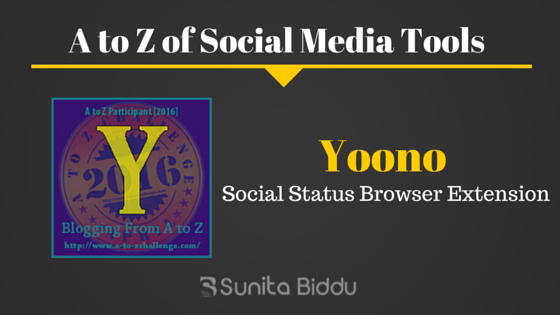 Y for Yoono – Free Social Media Tools List For #AtoZchallenge