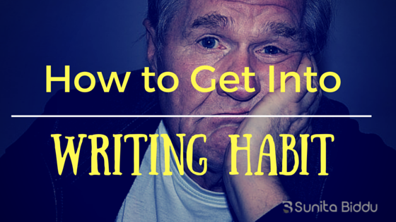 How to Get Yourself Into Writing Habit