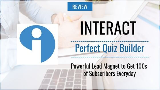 Interact Review – Best Quiz Builder to Get 100s of Subscribers Every Day